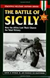 The Battle of Sicily, Samuel W. Mitcham and Friedrich Von Stauffenberg, 081173403X