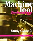 Machine Tool Technology Study Guide 2, Victor E. Repp, 0026715902