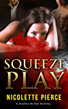Squeeze Play (Nadia Wolf Novel #4)