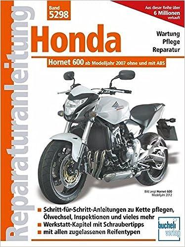 Honda Hornet 600 PC 41 : Einspritzer ohne und mit ABS ab Modelljahr ...