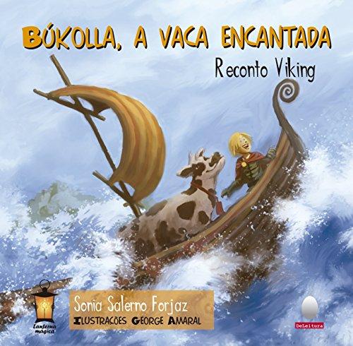 Búkolla, a vaca encantada: Reconto viking (Coleção Lanterna Mágica)