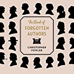 The Book of Forgotten Authors | Christopher Fowler
