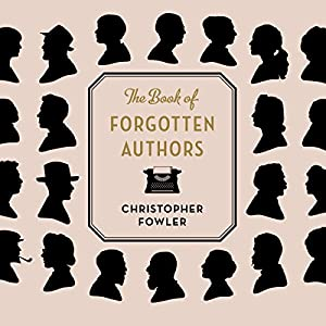The Book of Forgotten Authors Audiobook