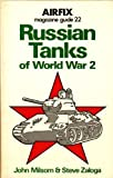 Russian Tanks of WW Two, J. Milsom and Steven J. Zaloga, 085059250X