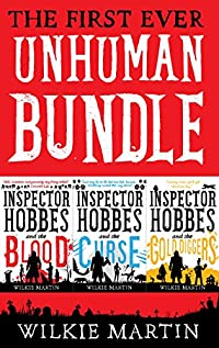 First Ever Unhuman Bundle by Wilkie Martin ebook deal