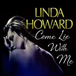 Come Lie with Me | Linda Howard