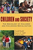 img - for By Cahill - Children and Society: Sociology Childre: 1st (first) Edition book / textbook / text book