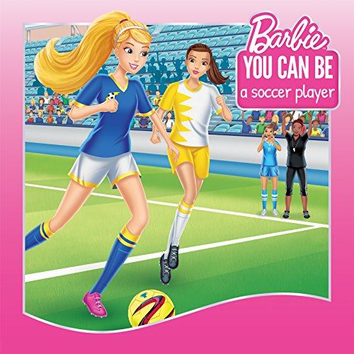 Dynamo Ball - You Can Be a Soccer Player (Barbie: You Can Be Series)