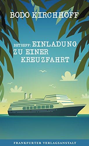 Download for free Betreff: Einladung zu einer Kreuzfahrt
