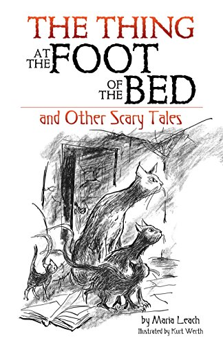 The Thing at the Foot of the Bed and Other Scary Tales ()