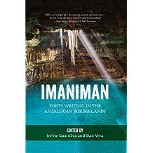 Imaniman: Poets Writing in the Anzaldúan Borderlands