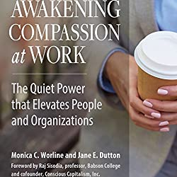 Awakening Compassion at Work