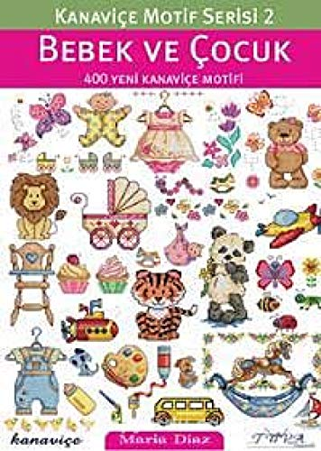 Cross Stitch Motif Series 2: Baby & Kids: 400 New Cross Stitch ()