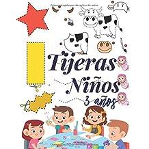 Tijeras Niños 3 Años: Libro de Cortar y Pegar, libro de actividades preescolar, libro recortar niños. (Spanish Edition)