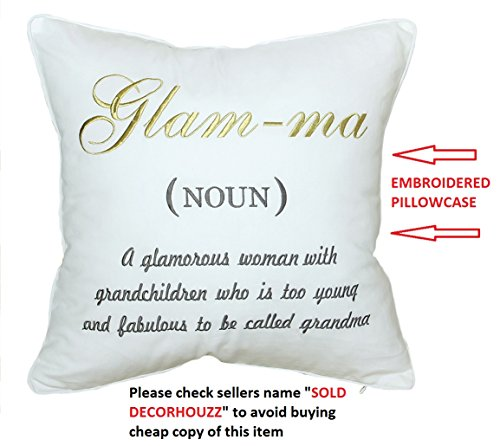 DecorHouzz Glamma Embroidered Pillow case Decorative Throw pillow cover Grandmother Gift Nana Throw Pillow case Birthday Gift, Grandma Pillow cover, Me-Ma (18x18, Glamma)