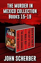 THE MURDER IN MEXICO MYSTERIES Books 15 Through 19