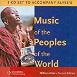 Music of the Peoples of the World, Alves, William, 0495507520