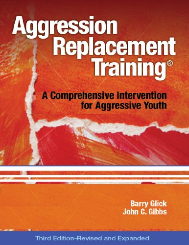 Pdf Teaching Aggression Replacement Training: A Comprehensive Intervention for Aggressive Youth, Third Edition (Revised and Expanded)(CD included)