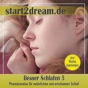 Besser Schlafen 5: Phantasiereise für natürlichen und erholsamen Schlaf | Nils Klippstein, Frank Hoese