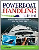 Powerboat Handling Illustrated