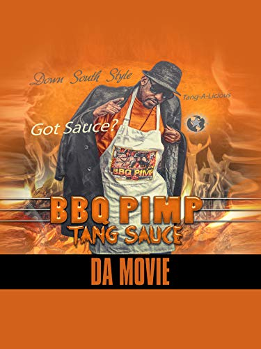 Bbq Pimp Tang Sauce Da Movie