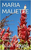 img - for MARIA MALIETTE: The Return of the Prairie Rose book / textbook / text book