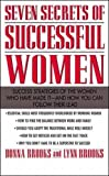 img - for Seven Secrets of Successful Women: Success Strategies of the Women Who Have Made It - And How You Can Follow Their Lead book / textbook / text book