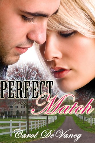 Perfect Match by [DeVaney, Carol]