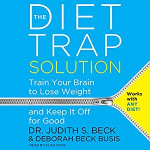 The Diet Trap Solution Audiobook