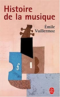 Histoire de la musique par Vuillermoz