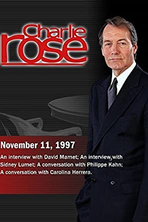 Charlie Rose with David Mamet; Sidney Lumet; Philippe Kahn ...