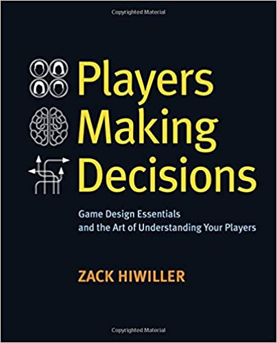 Game Design Essentials and the Art of Understanding Your Players  - Zack Hiwiller