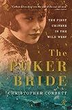 The Poker Bride, Christopher Corbett, 0802145272