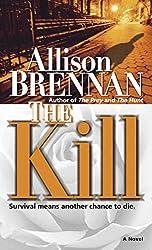 The Kill: A Novel (Predator Trilogy Book 3)