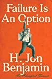 img - for Failure Is An Option: An Attempted Memoir book / textbook / text book