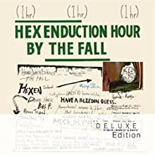 Hex Enduction Hour (Deluxe Edition)