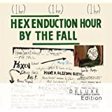 Hex Enduction Hour [2 CD Deluxe Edition]