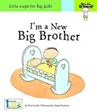 img - for I'm a New Big Brother(Hardback) - 2010 Edition book / textbook / text book
