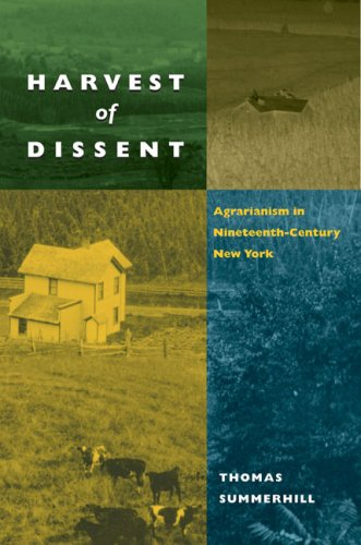 Harvest of Dissent: Agrarianism in Central New York in the Nineteenth Century