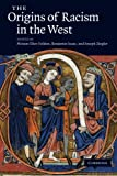 img - for The Origins of Racism in the West book / textbook / text book