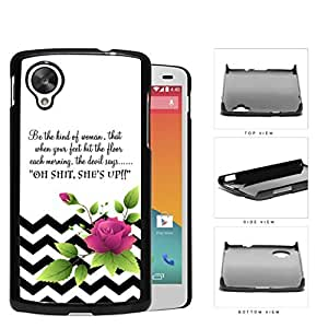 Be The Kind of Woman Inspirational Quote with Black and White Chevron Pattern and Pink Flower Vector Hard Snap on Phone Case Cover Lg Google Nexus 5
