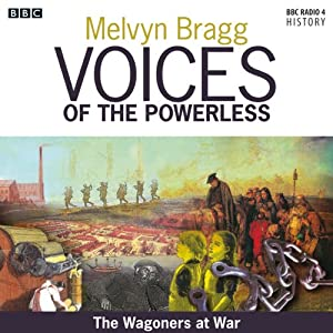 Voices of the Powerless: The Wagoners at War Audiobook