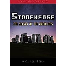 Stonehenge: The Secret Of The Monoliths