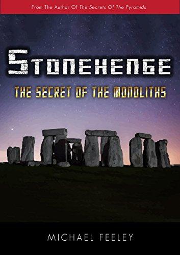 Stonehenge: The Secret Of The Monoliths (English Edition)