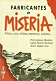 Fabricantes de Miseria (Poverty Makers), Alvaro Vargas Llosa, 8401011833