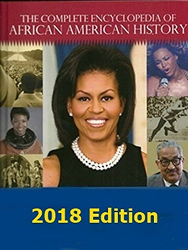 Books : The Complete Encyclopedia of African American History - 2018 Edition