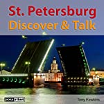 Saint Petersburg (Discover & Talk) | Tony Hawkins