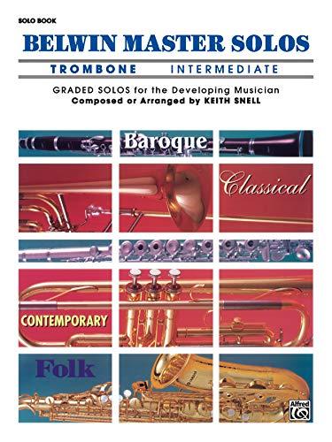 (Belwin Master Solos (Trombone), Vol 1: Intermediate)