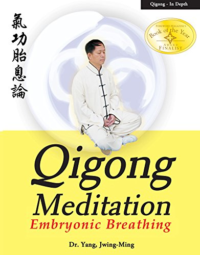 Qigong Meditation: Embryonic Breathing