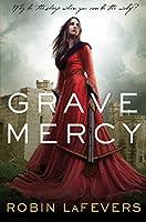 Grave Mercy (His Fair